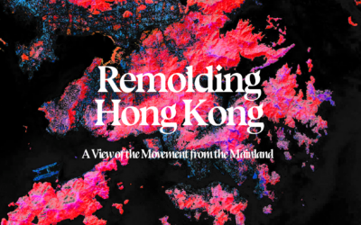 Remolding Hong Kong: A View of the Movement from the Mainland